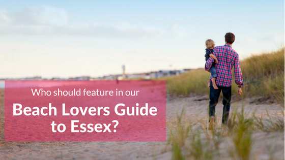 Take part in our Beach Lovers Guide to Essex Survey