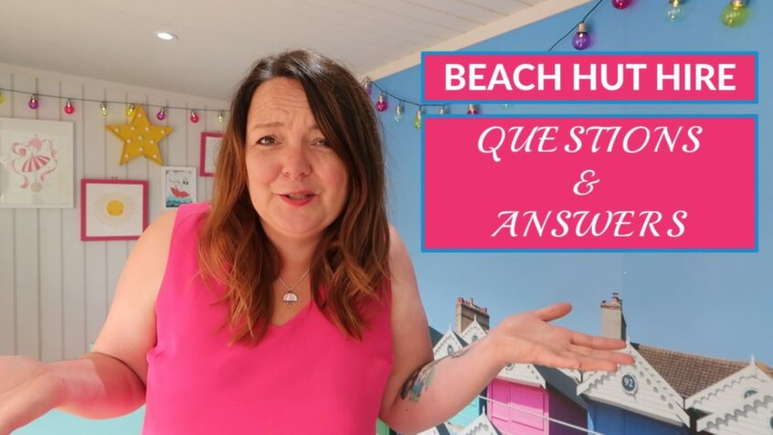 Beach Hut Hire Question and Answers: Our YouTube Channel Launch